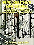 Pipe Drafting and Design:: Using Manual, AutoCAD, and PRO-PIPE Applications