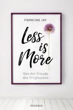 R*19.09.2016 Less is More von Francine Jay (2016, Taschenbuch)