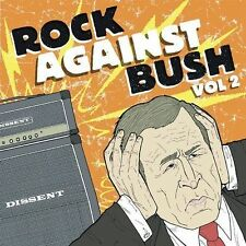 Rock Against Bush, Vol. 2 by Various Artists (CD, Aug-2004, Fat Wreck Chords)