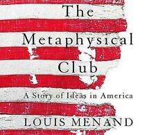 The Metaphysical Club: A Story of Ideas in America by