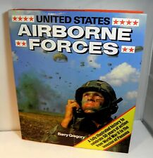 United States Airborne Forces by Barry Gregory (1990, Hardcover)