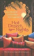 Hot Desert Nights by Kim Lawrence, Lucy Monroe and Louise Allen (2007,...