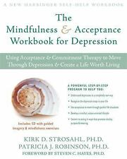 New Harbinger Self-Help Workbook: The Mindfulness and Acceptance Workbook for...