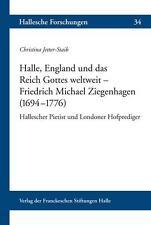 CHRISTINA JETTER-STAIB - HALLE, ENGLAND UND DAS REICH GOTTES WELTWEIT - FRIEDRI