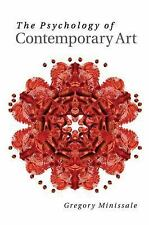 The Psychology of Contemporary Art by Gregory Minissale (2015, Paperback)