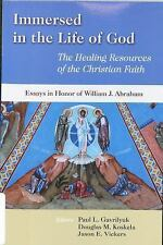 Immersed in the Life of God: The Healing Resources of the Christian Faith: Essay