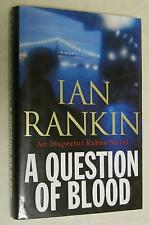 A Question of Blood by Ian Rankin (2004, Hardcover)