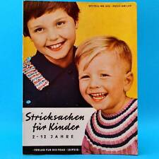 Stricksachen für Kinder 2-12 J.   DDR 1962   Verlag für die Frau 802   Stricken