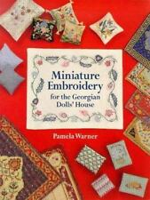 Miniature Embroidery For The Georgian Dolls' House-ExLibrary