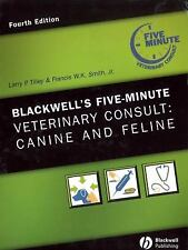 Blackwell's Five-Minute Veterinary Consult: Canine and Feline (The 5-Minute Vete