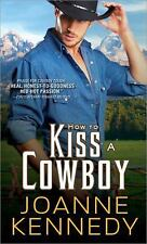 How to Kiss a Cowboy (Cowboys of Decker Ranch), Kennedy, Joanne, Good Book
