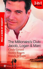 The Millionaire's Club: Jacob, Logan & Marc (Mills & Boon by Request)-ExLibrary