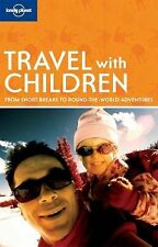 Travel with Children (Lonely Planet Travel With Children), Lonely Planet, Good B