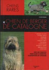 Livre : Le Chien de Berger de Catalogne - Sylvie Renaud - Résumé Dedans