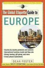 The Global Etiquette Guide to Europe: Everything You Need to Know for Business a
