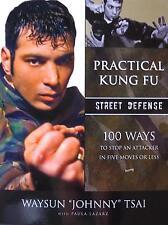 PRACTICAL KUNG FU STREET DEFENSE BOOK WAYSUN TSAI KARATE KUNG FU MARTIAL ARTS