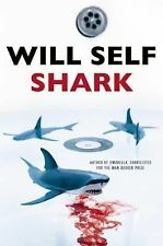Shark by Will Self (2015, Paperback)