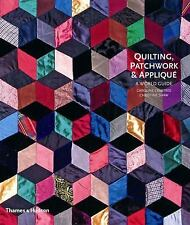 Quilting, Patchwork and Appliqué: A World Guide