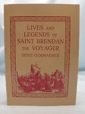 LIVES & LEGENDS OF ST.BRENDAN THE VOYAGER O'DONAGHUE ANCIENT IRELAND HISTORY*
