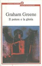 LIBRO Il potere e la gloria Greene Graham Mondadori 2004