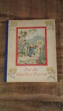 FOR THE SMALLEST PERSON A PRAYER BOOK by Cecily Hallack, Illustrated - 1932