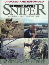 The Ultimate Sniper. EXPANDED & UPDATED w/ Major John Plaster **NEW**