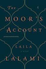 The Moor's Account by Laila Lalami (2014, Hardcover)
