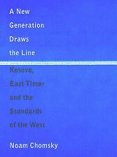 A New Generation Draws the Line: Kosovo, East Timor and the Standards of the ...