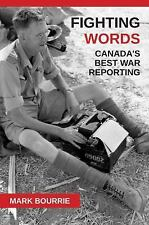Fighting Words: Canada's Best War Reporting-ExLibrary