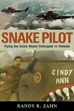 Snake Pilot: Flying the Cobra Attack Helicopter in Vietnam, General, Military &