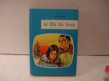 "Collection ""J Blue: LE FILS DU LOUP by Jack London in French for Juveniles/Teens"