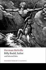 Oxford World's Classics: Billy Budd, Sailor and Selected Tales by Herman...