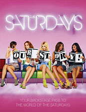 New The Saturdays : Our Story by The Saturdays (Hardback, 2010) Mollie King