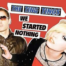We Started Nothing, The Ting Tings, Excellent