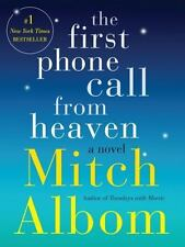 The First Phone Call from Heaven: A Novel Albom, Mitch Hardcover