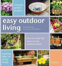 Easy Outdoor Living: 40 Great Garden Projects-ExLibrary