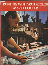 Painting with Watercolor by Mario Cooper -First Edition-1st Printing