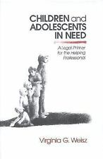 Children and Adolescents in Need: A Legal Primer for the Helping Professional