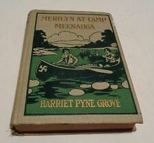 MERLILYN AT CAMP MEENAHGA HC/1927 Harriet Pyne Grove Maine Woods Children's - L