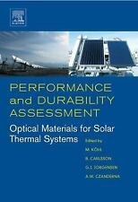 Performance and Durability Assessment : Optical Materials for Solar Thermal...