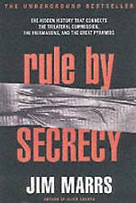 Rule by Secrecy, Jim Marrs