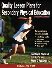 Quality Lesson Plans for Secondary Physical Education - 2nd Ed, Dorothy Zakrajse