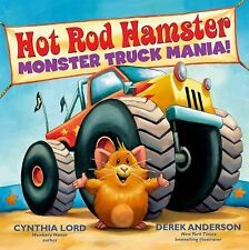 Monster Truck Mania! by Cynthia Lord (2014, Hardcover)