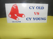 RED SOX- CY YOUNG vs. CY OLD BUMPER STICKER- PEDRO- ROGER