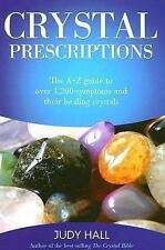 Crystal Prescriptions A-Z Guide To Over 1200 Symptoms/Healing Crystals Judy Hall