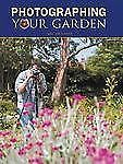 Photographing Your Garden