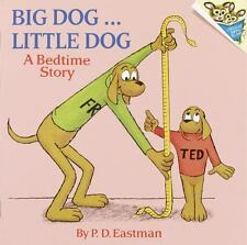 Big Dog... Little Dog (A Bedtime Story) Eastman, P.D. Paperback