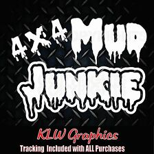 Mud Junkie * Vinyl Decal Sticker Car Truck Diesel 4x4 Mud Funny ATV 2500 3500