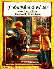 If You Were a Writer - New - Nixon, Joan Lowery - Paperback