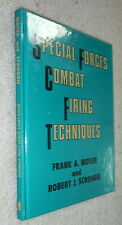 Special Forces Combat Firing Techniques,Moyer,Scroggie,VG,HB,1971,First  G